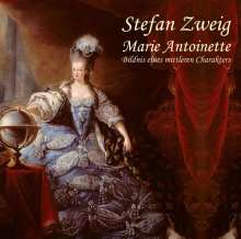 Stefan Zweig: Marie Antoinette, MP3-CD