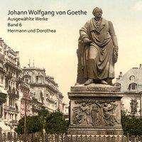 Johann Wolfgang von Goethe: Hermann und Dorothea, CD