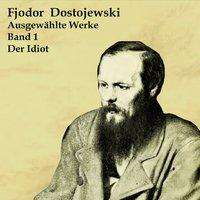 Fjodor M. Dostojewski: Der Idiot, MP3-CD