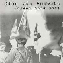 Ödön Von Horváth: Jugend ohne Gott, MP3-CD