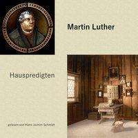 Martin Luther: Hauspredigten, MP3-CD