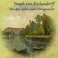 Joseph von Eichendorff: Aus dem Leben eines Taugenichts, MP3-CD