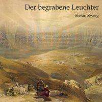 Stefan Zweig: Der begrabene Leuchter, MP3-CD