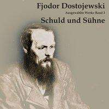 Fjodor M. Dostojewski: Schuld und Sühne, MP3-CD