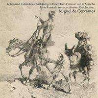 Miguel de Cervantes Saavedra: Ausgewählte Taten des edlen Don Quijote de la Mancha, MP3-CD