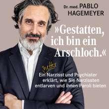 Pablo Hagemeyer: »Gestatten, ich bin ein Arschloch.«, MP3-CD