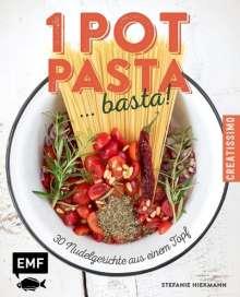 Stefanie Hiekmann: One Pot Pasta ... basta!, Buch