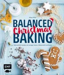 Alissa Poller: Balanced Christmas Baking, Buch