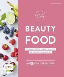 Christina Wiedemann: Schlank und schön - Beauty-Food, Buch