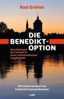 Rod Dreher: Die Benedikt-Option, Buch