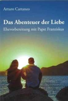 Arturo Cattaneo: Das Abenteuer der Liebe, Buch
