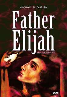 Michael O'Brien: Father Elijah, Buch