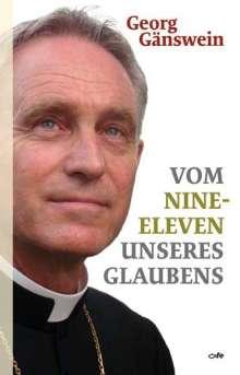 Georg Gänswein: Vom Nine-Eleven unseres Glaubens, Buch