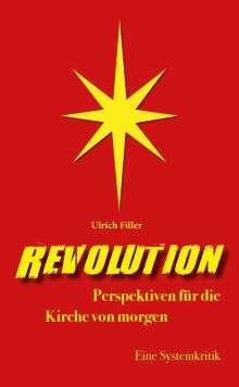 Ulrich Filler: Revolution, Buch