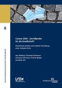Jens Wolling: Corona 2020 - Zerreißprobe für die Gesellschaft?, Buch