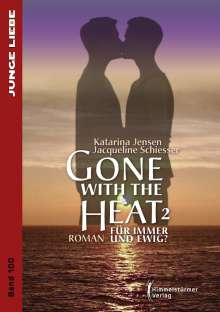 Katarina Jensen: Gone with the Heat 2, Buch