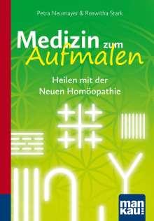 Petra Neumayer: Medizin zum Aufmalen. Heilen mit der Neuen Homöopathie, Buch
