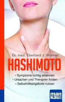 Eberhard J. Wormer: Hashimoto. Kompakt-Ratgeber, Buch