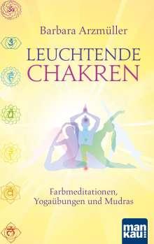 Barbara Arzmüller: Leuchtende Chakren, Buch