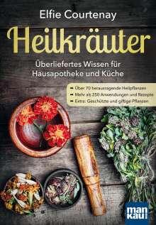 Elfie Courtenay: Heilkräuter - Überliefertes Wissen für Hausapotheke und Küche, Buch