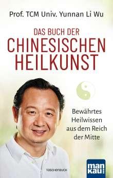 Yunnan Li Wu: Das Buch der Chinesischen Heilkunst, Buch