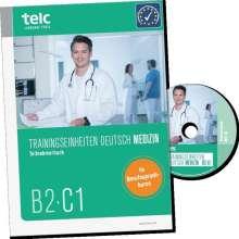 Sabine Kaldemorgen: Trainingseinheiten telc Deutsch B2·C1 Medizin, Buch