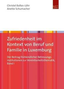 Christel Baltes-Löhr: Zufriedenheit im Kontext von Beruf und Familie in Luxemburg, Buch