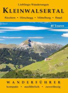 Gerald Schwabe: Lieblings-Wanderungen Kleinwalsertal, Buch