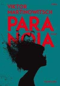 Viktor Martinowitsch: Paranoia, Buch