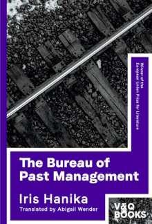 Iris Hanika: The Bureau of Past Management, Buch