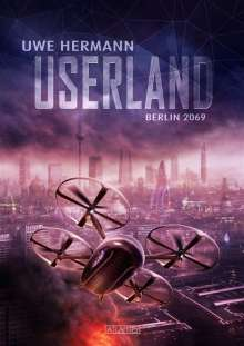 Uwe Hermann: Userland - Berlin 2069, Buch
