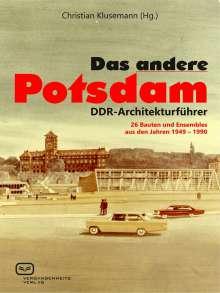 Christian Klusemann: Das ANDERE Potsdam, Buch
