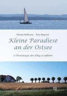Edwine Bollmann: Kleine Paradiese an der Ostsee, Buch