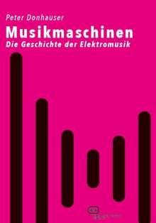 Peter Donhauser: Musikmaschinen, Buch
