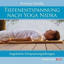 Barbara Kündig: Tiefenentspannung nach Yoga Nidra, CD