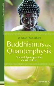Christian Thomas Kohl: Buddhismus und Quantenphysik, Buch