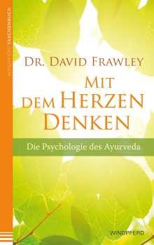 David Frawley: Mit dem Herzen denken, Buch