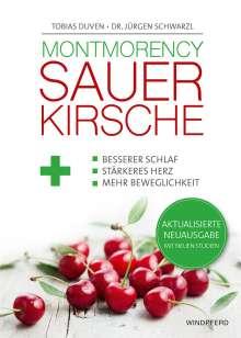 Tobias Duven: Montmorency Sauerkirsche, Buch