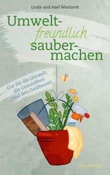 Linda Waniorek: Umweltfreundlich Saubermachen, Buch
