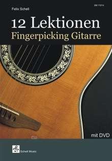Felix Schell: 12 Lektionen Fingerpicking-Gitarre, Noten