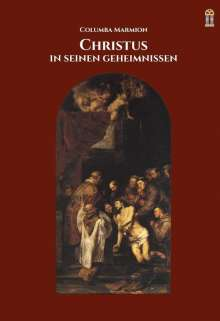 Columba Marmion: Christus in seinen Geheimnissen, Buch