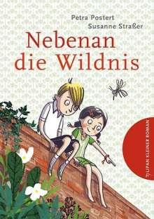 Petra Postert: Nebenan die Wildnis, Buch