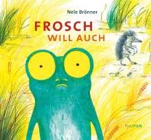 Nele Brönner: Frosch will auch, Buch