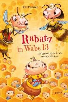 Kai Pannen: Rabatz in Wabe 13, Buch
