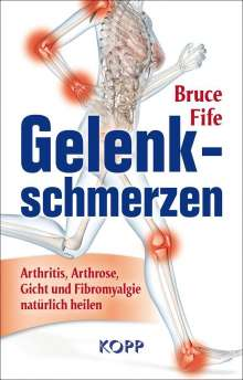 Bruce Fife: Gelenkschmerzen, Buch