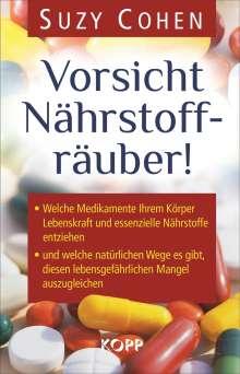 Suzy Cohen: Vorsicht Nährstoffräuber!, Buch