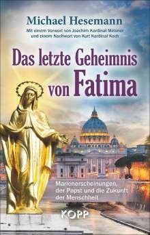 Michael Hesemann: Das letzte Geheimnis von Fatima, Buch