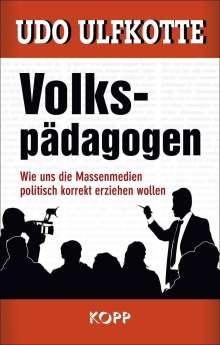 Udo Ulfkotte: Volkspädagogen, Buch