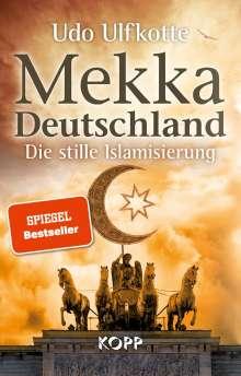 Udo Ulfkotte: Mekka Deutschland, Buch