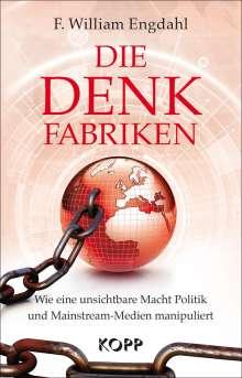 William Engdahl: Die Denkfabriken, Buch